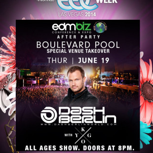 Dash Berlin at Boulevard Pool at the Cosmo – Thursday Night June 19th