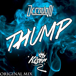 DECADON & KiZER – Thump (Original Mix)