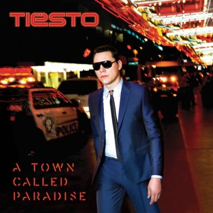 'A Town Called Paradise': Tiësto