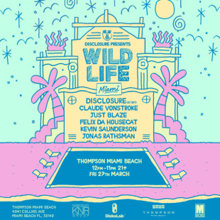Disclosure Wild Life Miami 3/27 Preview