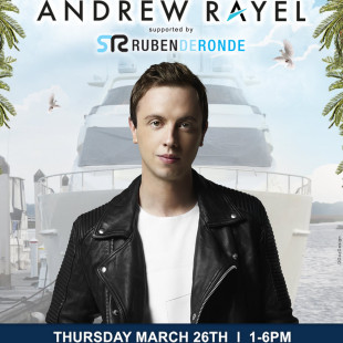 Andrew Rayel Miami Yacht Party 3/26 Preview