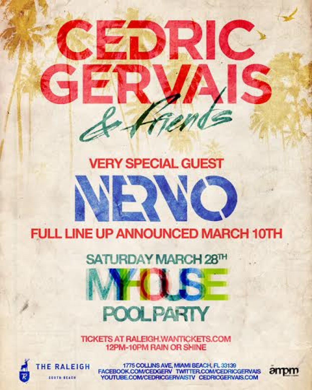 Cedric Gervais MY HOUSE Miami Music Week with NERVO