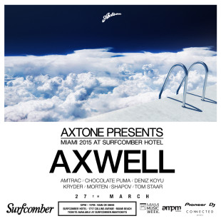 Axtone presents Miami 2015 3/27