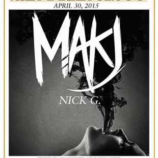 MAKJ at Ruby Skye Review April 30th