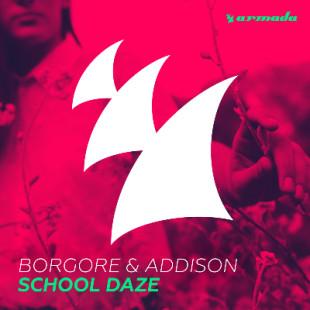 """Borgore & Addison Release """"School Daze"""""""