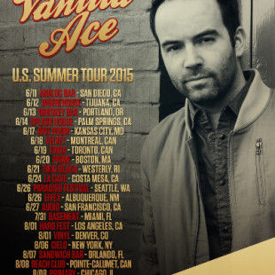 Vanilla Ace North American Summer Tour