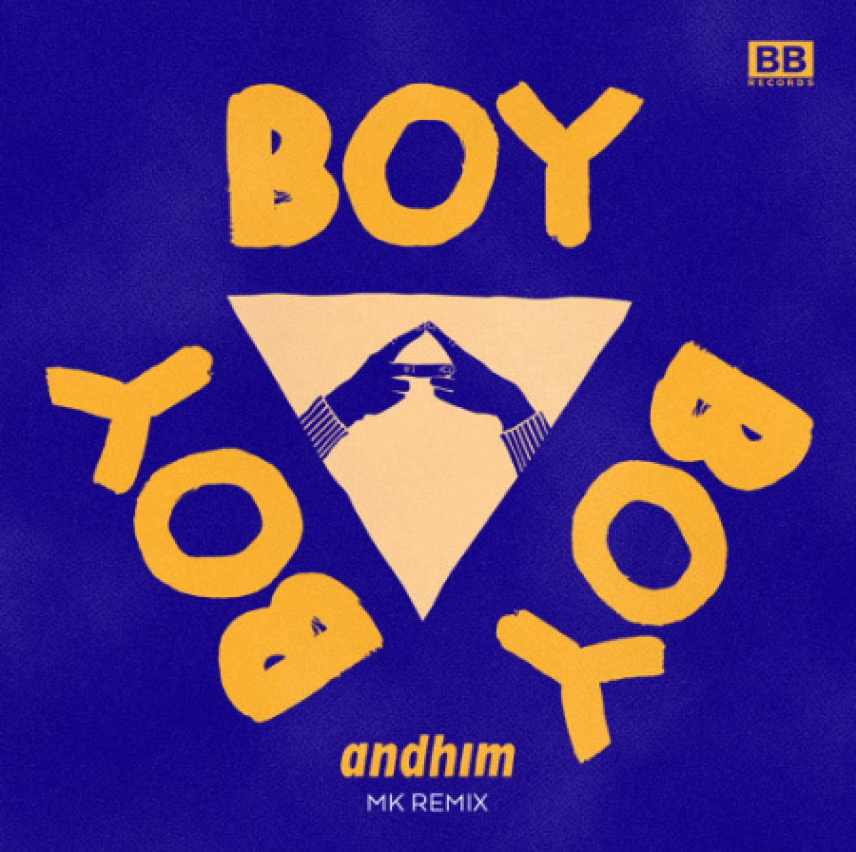 MK Remixes Andhim's Boy Boy Boy