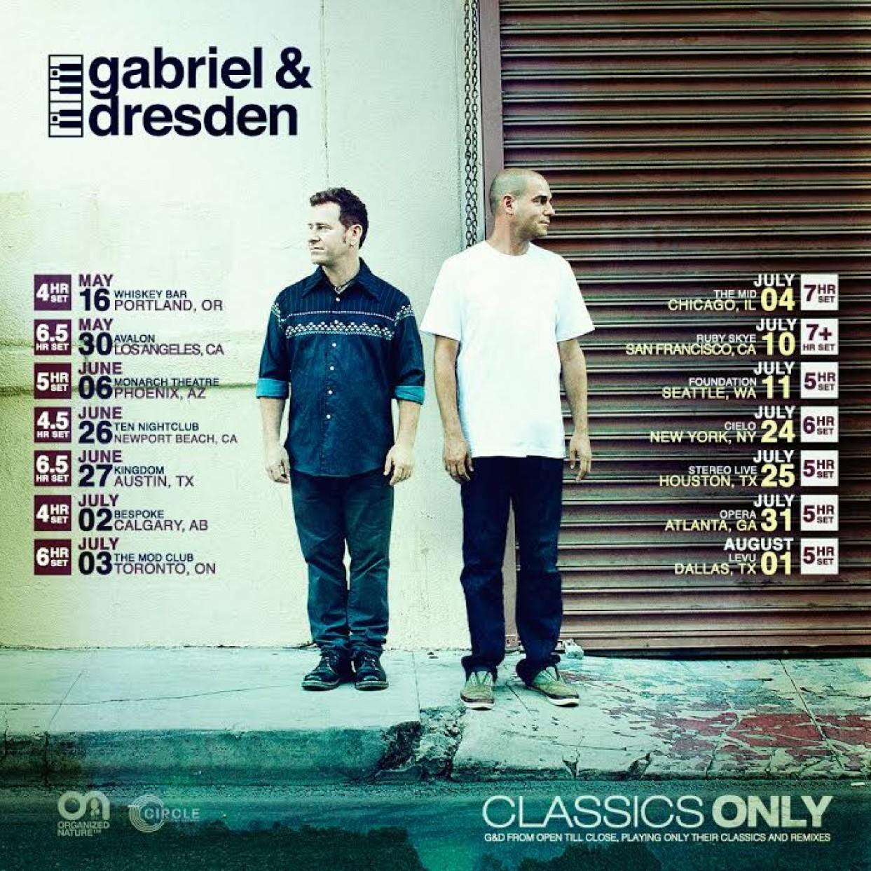 """Gabriel & Dresden """"Classics Only Tour"""""""