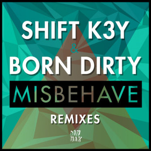 SHIFT K3Y & BORN DIRTY